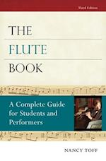 The Flute Book (Oxford Musical Instrument Series)