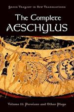 The Complete Aeschylus, Volume II (Greek Tragedy in New Translations Paperback)