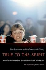 True to the Spirit af Rick Warner, Colin Maccabe, Kathleen Murray