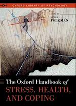 The Oxford Handbook of Stress, Health, and Coping (Oxford Library of Psychology)