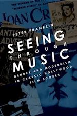 Seeing Through Music af Peter Franklin