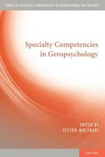 Specialty Competencies in Geropsychology (Specialty Competencies in Professional Psychology)
