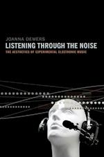 Listening Through the Noise af Joanna Demers