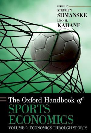 The Oxford Handbook of Sports Economics Volume 2