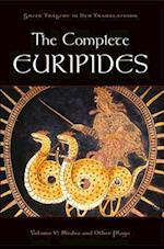 The Complete Euripides Volume V (Greek Tragedy in New Translations)