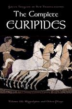 The Complete Euripides, Volume III (Greek Tragedy in New Translations Paperback)