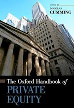 The Oxford Handbook of Private Equity (Oxford Handbooks)