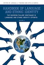 Handbook of Language and Ethnic Identity, Volume 2