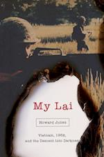 My Lai (Pivotal Moments in American History)
