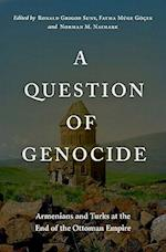 A Question of Genocide af Norman M Naimark, Ronald Grigor Suny, Fatma Muge Gogek