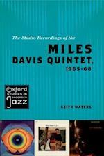 The Studio Recordings of the Miles Davis Quintet, 1965-68 (Oxford Studies in Recorded Jazz)