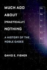 Much Ado About (Practically) Nothing af David Fisher, David E Fisher