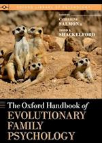 The Oxford Handbook of Evolutionary Family Psychology (Oxford Library of Psychology)