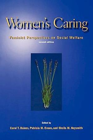 Women's Caring: Feminist Perspectives on Social Welfare