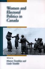 Women and Electoral Politics in Canada