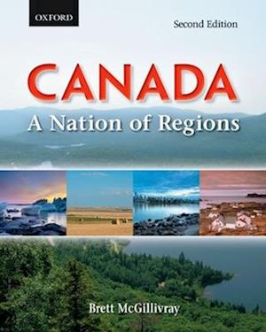 Canada: A Nation of Regions: Canada