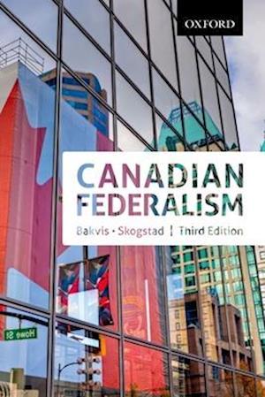 Canadian Federalism: Canadian Federalism