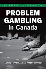 Problem Gambling in Canada (Issues in Canada)