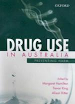 Drug Use in Australia af Alison Ritter, Margaret Hamilton, Trevor King