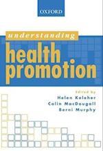 Understanding Health Promotion (Understanding Oxford)