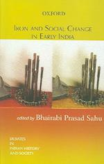 Iron and Social Change in Early India af Bhairabi Prasad Sahu