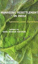 Managing Resettlement in India