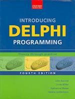 Introducing Delphi Programming: af Helene Gelderblom, John Barrow, Katherine Malan