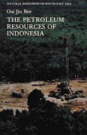 The Petroleum Resources of Indonesia
