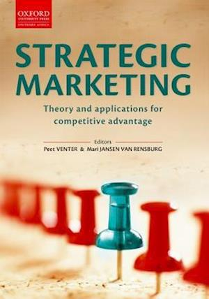 Strategic Marketing: Theory & Applications for Competitive Advantage