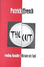 The Cut (British Academy Postdoctoral Fellowship Monographs)