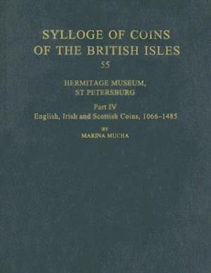 Sylloge of Coins of the British Isles: Hermitage Museum, St Petersburg, Part IV