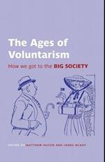The Ages of Voluntarism (British Academy Original Paperbacks)