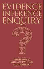 Evidence, Inference and Enquiry (PROCEEDINGS OF THE BRITISH ACADEMY, nr. 171)