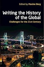 Writing the History of the Global (British Academy Original Paperbacks)