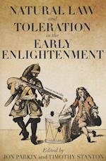 Natural Law and Toleration in the Early Enlightenment af John Parkin