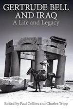 Gertrude Bell and Iraq (PROCEEDINGS OF THE BRITISH ACADEMY, nr. 205)