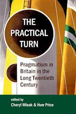 The Practical Turn (PROCEEDINGS OF THE BRITISH ACADEMY, nr. 210)