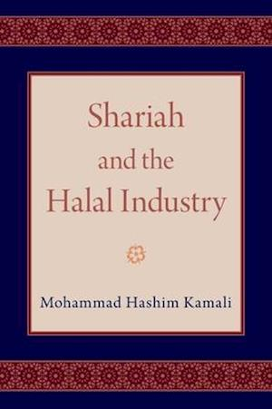 Shariah and the Halal Industry
