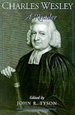Charles Wesley: A Reader