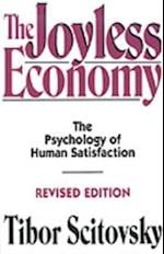 Joyless Economy: The Psychology of Human Satisfaction af Tibor Scitovsky