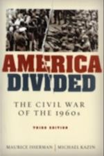 America Divided: The Civil War of the 1960s af Michael Kazin