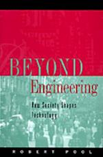 Beyond Engineering: How Society Shapes Technology (Sloan Technology Series)