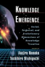 Knowledge Emergence: Social, Technical, and Evolutionary Dimensions of Knowledge Creation