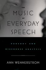 Music of Everyday Speech: Prosody and Discourse Analysis