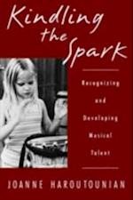 Kindling the Spark: Recognizing and Developing Musical Talent