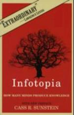 Infotopia: How Many Minds Produce Knowledge
