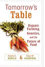 Tomorrow's Table Organic Farming, Genetics, and the Future of Food