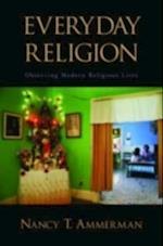 Everyday Religion: Observing Modern Religious Lives