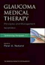 Glaucoma Medical Therapy: Principles and Management (American Academy of Ophthalmology Monograph Series)