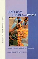Hinduism in Public and Private (Oxford India Paperbacks)